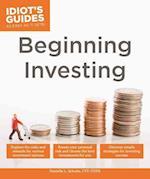 Beginning Investing (Idiots Guides)
