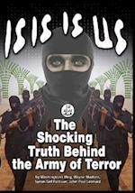 Isis Is Us af John-Paul Leonard, Wayne Madsen, Washington's Blog