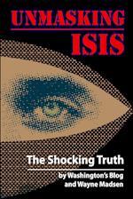 Unmasking Isis af Wayne Madsen