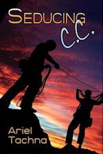 Seducing C.C. af Ariel Tachna