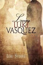 Loving Luki Vasquez af Lou Sylvre