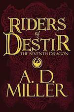 Riders of Destir af A. D. Maust, A. D. Miller