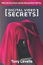 Digital Video Secrets