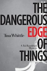 Dangerous Edge of Things af Tina Whittle