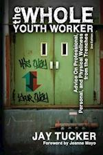Whole Youth Worker
