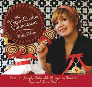 Bog, hardback The Vegan Cookie Connoisseur af Kelly Peloza