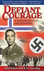 Defiant Courage af Tore Haug, Astrid Karlsen Scott