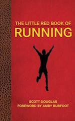 The Little Red Book of Running af Amby Burfoot, Scott Douglas