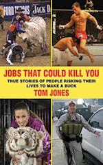 Jobs That Could Kill You af Tom Jones