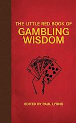 The Little Red Book of Gambling Wisdom (Little Red Books)