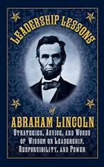 Leadership Lessons of Abraham Lincoln af Abraham Lincoln