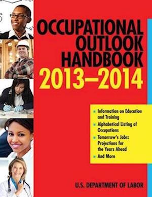 Bog, paperback Occupational Outlook Handbook 2013-2014 af Us Department of Labor