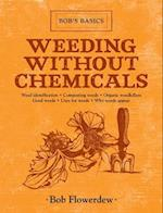 Weeding Without Chemicals (Bob's Basics)