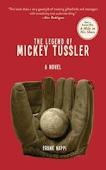 The Legend of Mickey Tussler (Mickey Tussler)