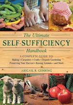 The Ultimate Self-Sufficiency Handbook af Abigail R. Gehring