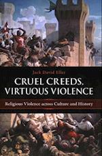 Cruel Creeds, Virtuous Violence af Jack David Eller