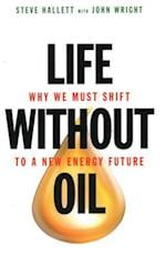 Life Without Oil