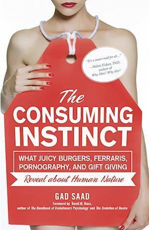 The Consuming Instinct