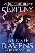 Jack of Ravens (Kingdom of the Serpent)