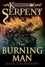 The Burning Man (Kingdom of the Serpent)