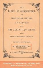 The Ethics of Compensation for Professional Services (Foundations of the American Law of Lawyering)