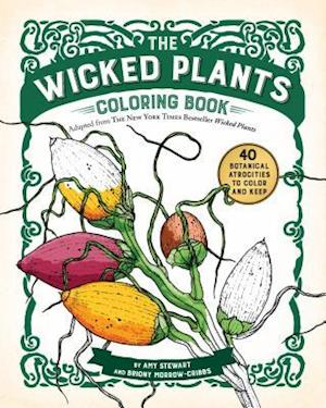 Bog paperback The Wicked Plants Coloring Book af Amy Stewart