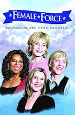 Female Force: Women in the Media: Oprah, Barbara Walters, Ellen DeGeneres & Meredith Vieira