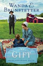 The Gift af Wanda E. Brunstetter