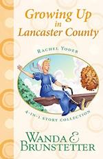 Growing Up in Lancaster County (Rachel Yoder)