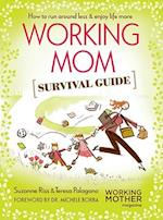 Working Mom Survival Guide af Suzanne Riss, Teresa Palagano