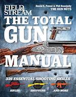 Field & Stream The Total Gun Manual