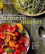 Cooking from the Farmers' Market af Jodi Liano