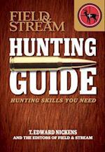 Field & Stream Hunting Guide (Field & Stream Skills Guide)