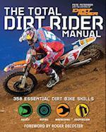 The Total Dirt Rider Manual