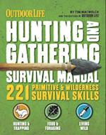 Hunting & Gathering Survival Manual af Tim Macwelch