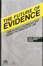 The Future of Evidence