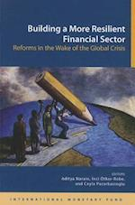Building a More Resilient Financial Sector af International Monetary Fund