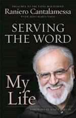 Serving the Word af Raniero Cantalamessa