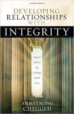 Developing Relationships with Integrity
