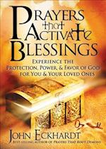Prayers That Activate Blessings af John Eckhardt