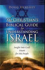 The Christian's Biblical Guide to Understanding Israel
