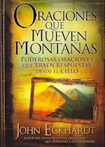 Oraciones Que Mueven Montanas / Prayers That Move Mountains af John Eckhardt