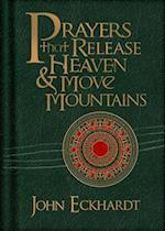 Prayers That Release Heaven & Move Mountains af John Eckhardt
