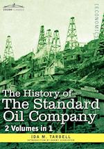 The History of the Standard Oil Company ( 2 Volumes in 1)