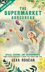 The Supermarket Sorceress af Lexa Rosean