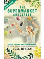 Supermarket Sorceress af Lexa Rosean