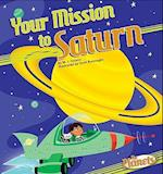 Your Mission to Saturn (Planets)