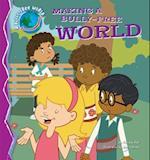 Making a Bully-Free World (Bully-free World)