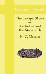 Biofortean Reprint: The Lenape Stone