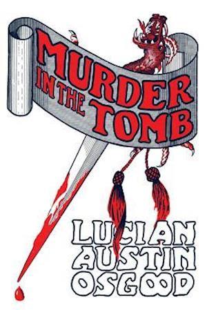 Bog, paperback Murder in the Tomb af Lucian Austin Osgood